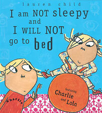 I Am Not Sleepy and I Will Not Go to Bed (Charlie and Lola), Child, Lauren, New