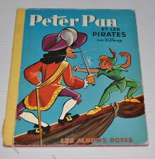 - PETER PAN et les Pirates French Giolden Book (Albums Roses) 1959 Disney  -