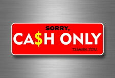Autocollant sticker laptop macbook panneau cash only paiement magasin boutique