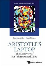 Aristotle's Laptop: The Discovery Of Our Informational Mind (series On Machin...
