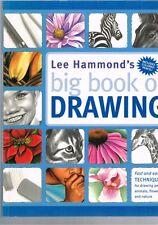 Lee Hammond's Big Book of Drawing by Lee Hammond