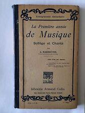 LA PREMIERE ANNEE DE MUSIQUE 1914 SOLFEGE CHANTS PARTITIONS EXERCICES MARMONTEL