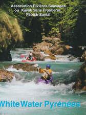 White Water Pyrenees by Patrick Santal (Paperback, 2000)