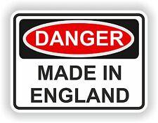 DANGER MADE IN ENGLAND WARNING FUNNY VINYL STICKER DOOR HOME BUMPER MOTORCYCLE