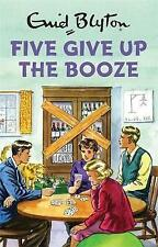 Five Give Up the Booze by Bruno Vincent (CD-Audio, 2017)