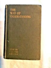 THE WAY OF UNDERSTANDING 1937 Prose, Quotations, GIRL SCOUTS OWN, FABULOUS Book