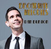 Broadway Melodies The Debut Album From Dan Burton