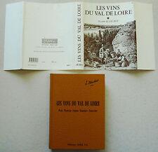 Les Vins de Val de Loire T 1 Suzanne BLANCHET éd Jema 1982