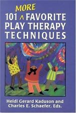 101 More Favorite Play Therapy Techniques (Child Therapy (Jason Aronson)), , Exc