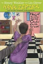 Help! Somebody Get Me Out of Fourth Grade #7 (Hank Zipzer)
