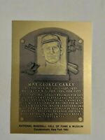 MAX CAREY Hall of Fame METALLIC Plaque Card