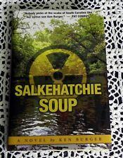 Salkehatchie Soup by Ken Burger SIGNED 1st Printing Charleston Evening Post SC