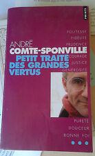 COMTE-SPONVILLE André. Petit traité des grandes vertus. Seuil. Points. DEDICACE.