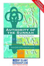 Authority of the Sunnah The Key to Paradise by Imam al-Suyuti Islamic Book