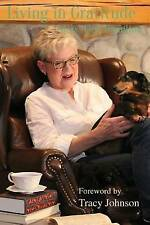 NEW Living in Gratitude: With the Dachie on My Lap by Mary Jane Hamilton
