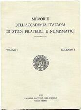 Memorie dell'accademia italiana di studi filatelici e numismatici. Vol. I,