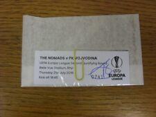 21/07/2016 BIGLIETTO: i Nomadi V FK Vojvodina [UEFA EUROPA LEAGUE] (Stub stile ti