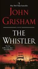 The Whistler by John Grisham (author)