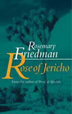 Rose of Jericho by Friedman, Rosemary, Acceptable Used Book (Paperback) FREE & F