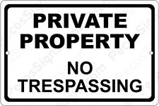 Private Property No Trespassing on a 12x8 Aluminum Sign Made in USA UV Protected