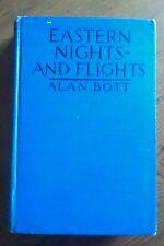 EASTERN NIGHTS AND FLIGHTS ALAN BOTT WW I PILOT FIRST EDITION 1919 ILLUSTRATED