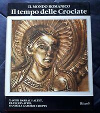 IL TEMPO DELLE CROCIATE - Il Mondo Della Figura - Rizzoli - arte romanica RARO