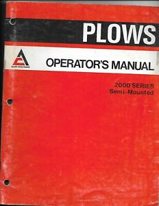 Allis-Chalmers 2000 Series Semi-Mounted Plows Operator's Manual