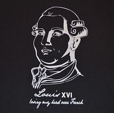 King Louis XVI T-Shirt Losing My Head Over French Size 2X / XXL