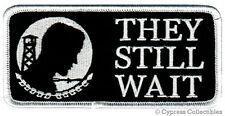 POW-MIA EMBROIDERED IRON-ON BIKER PATCH MILITARY They Still Wait VIETNAM WAR
