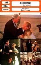 FICHE CINEMA : OLD GRINGO - Fonda,Peck,Smits,Puenzo 1989