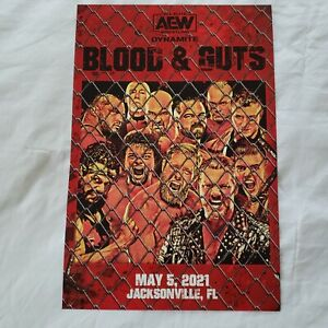 AEW poster BLOOD AND GUTS. These were ONLY given out at the show @ Daily's place