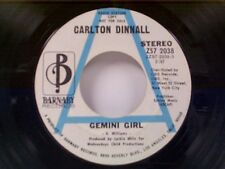 """CARLTON DINNALL """"GEMINI GIRL / YOU'RE WHAT'S BEEN MISSIN FROM MY LIFE"""" 45 PROMO"""