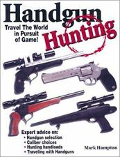 2002 Handgun Hunting How to Travel the World in Pursuit of Wild Game Book NEW