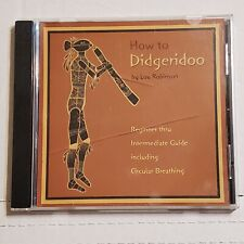 How To Digeridoo By Lou Robinson Instructional CD Beginner To Intermediate Skill