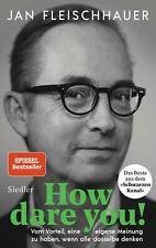 How dare you! | Jan Fleischhauer | Buch | Deutsch | 2020