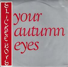 SLICKEE BOYS  Your Autumn Eyes / Eye To Eye  Import 45 with PicCover