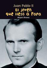 El joven que llegó a Papa: Juan Pablo II (Biografía joven) (Spanish Edition), Ál