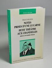 """HELLENS Franz """"Notes prises d'une lucarne - Petit théâtre aux chandelles"""" 1992"""
