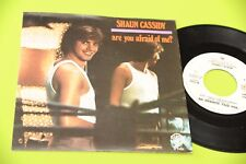"SHAUN CASSIDY 7"" ARE YOU AFRAID OF ME - YOU STILL SURPRISE ME -  ORIG 1979 NM"