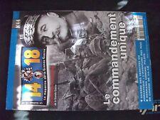 ** 14 - 18 magazine n°44 Le commandement Unique / Göring