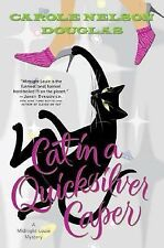 Cat in a Quicksilver Caper: A Midnight Louie Mystery (Midnight Louie-ExLibrary