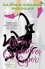 Cat in a Quicksilver Caper: A Midnight Louie Mystery (Midnight Louie Mysteries)