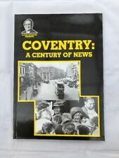 Coventry: A Century of News by Alton Douglas - (Paperback, 1995) - Signed