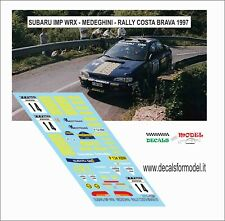 DECALS 1/43 SUBARU IMPREZA WRX MEDEGHINI RALLY COSTA BRAVA 1997