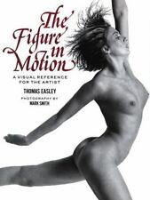 The Figure in Motion by Thomas Easley (2000, Paperback)