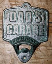 Cast Iron DAD'S GARAGE Plaque OPEN HERE Beer Bottle Opener Western Wall Mount