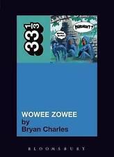 Pavement's Wowee Zowee; Paperback Book; Charles Bryan; 9780826429575, N/A