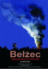 Belzec : Stepping Stone to Genocide, Hardcover by O'neil, Robin; Galleto, Bet...