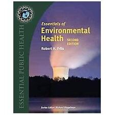 Essentials of Environmental Health by Robert H. Friis (2012) with online access.