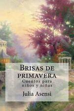Brisas de Primavera : Cuentos para niños y Niñas by Julia Asensi (2016,...